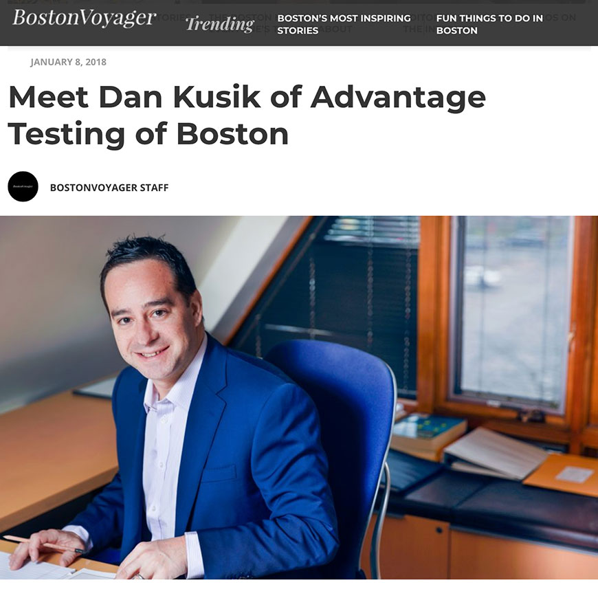 Meet Dan Kusik of Advantage Testing of Boston