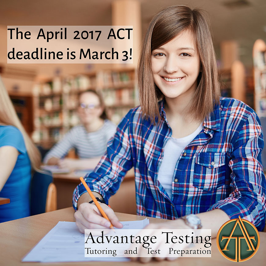 Don't forget to register for the April ACT by March 3