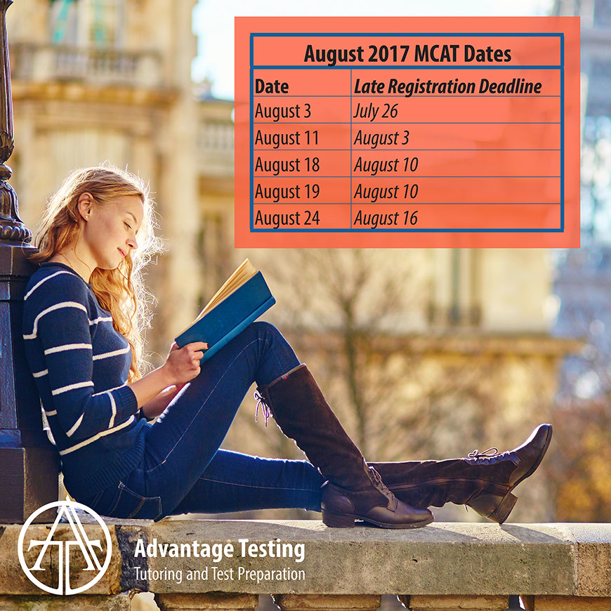 Don't miss your August MCAT!