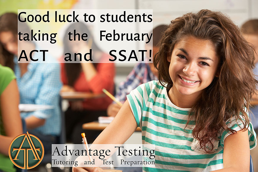 Good luck to all students taking the ACT and SSAT tomorrow!