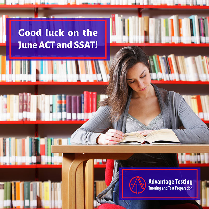 Good luck to everyone taking the ACT or SSAT this weekend!
