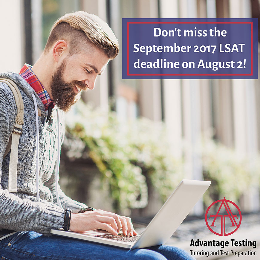 Don't forget to register for the September LSAT by August 2
