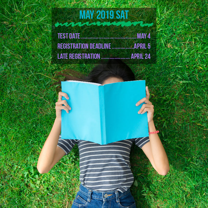 The May SAT registration deadline is April 5