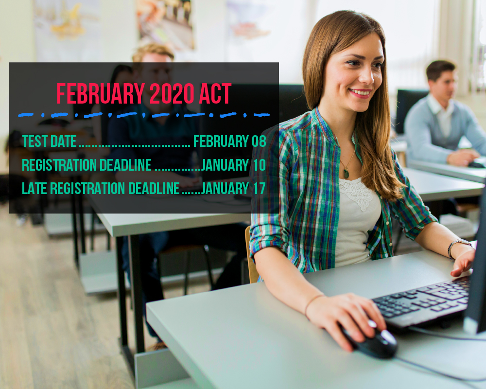 Don't miss February ACT registration! The deadline to sign up for the February 8 ACT is Friday, January 10