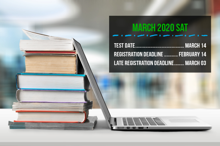 February 14 is the deadline to register for both the U.S. and International March 14 SATs